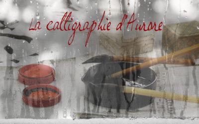LE SIGNE ou la Calligraphie d'Aurore