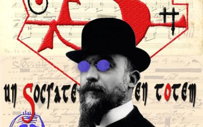 Erik Satie : un Socrate en Totem