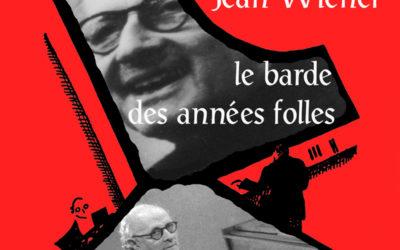 Jean Wiéner, le Barde des Années Folles