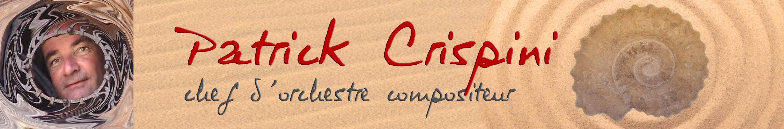 PATRICK CRISPINI Chef d'orchestre compositeur pédagogue