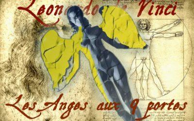 Leonardo Da Vinci : les Anges aux 9 Portes