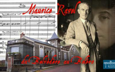 Ravel : du Belvédère au Boléro