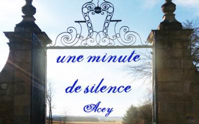 Abbaye d'Acey : une Minute de Silence